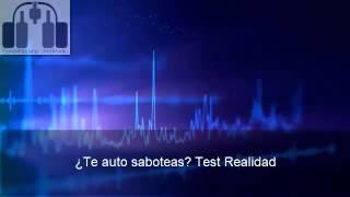 ¿Te auto saboteas? Test Realidad
