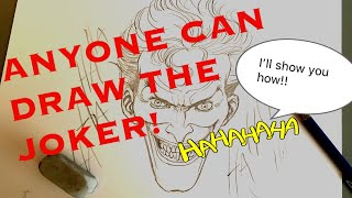 ANYONE CAN DRAW THE JOKER! I