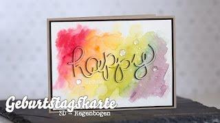 KARTE - 3D - Regenbogen - Geburtstagskarte - Stampin' Up!