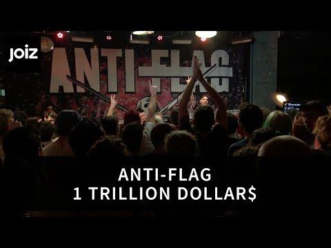 Anti-Flag - One Trillion Dollar$ (Live at joiz)