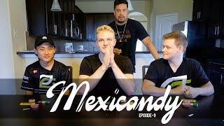 CSGO TEAM TRIES MEXICANDY PART 2!