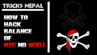 How to Hack Balance Of NTC & NCELL?
