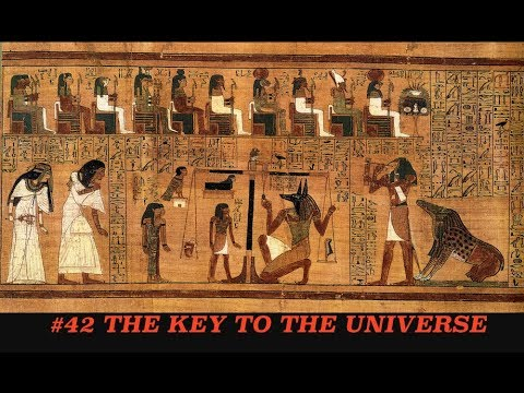 Key to the Universe Really is # 42 - Ancient Discovery, Predates the Bible Thousands of Years