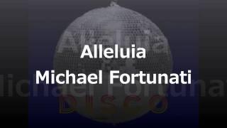 Alleluia Michael Fortunati