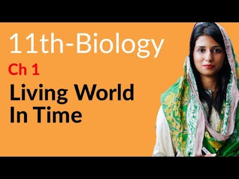 FSC Biology book 1,Ch 1 Introduction- Living World In Time Ch 1 Introduction