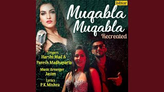 Muqabla Muqabla (Recreated Version)
