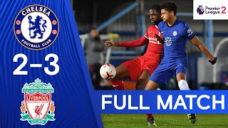 Chelsea 2-3 Liverpool | Premier League 2 | Full Match