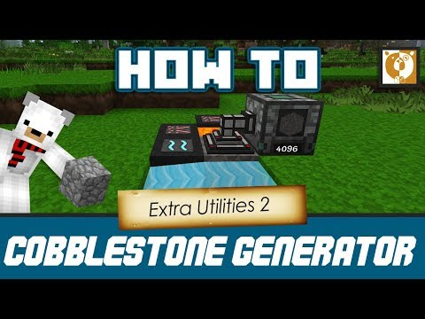 Automatic Cobblestone Generator - Extra Utilities 2 [Minecraft 1.10.2] - Bear Games How To