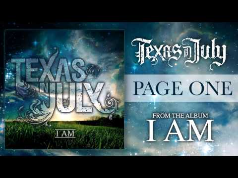 Texas In July - Page One (I AM VERSION)