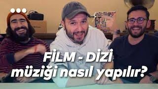 Film - Dizi Müziği Nasıl Yapılır? (özellikle Türkiye'de) w/Ercüment Orkut