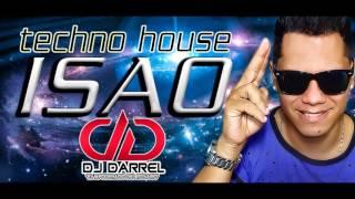ISAO ORIGINAL tech house DJ DARREL EL APODERADO DEL ROSARIO Techno Venezuela thumbnail