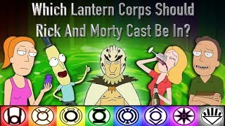 Which Lantern Corps Should Rick And Morty's Cast Be In?