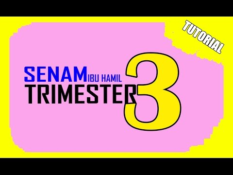 TUTORIAL SENAM IBU HAMIL TRIMESTER 3 (STIKES KHARISMA KARAWANG)