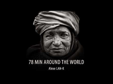 78 MIN AROUND THE WORLD - Act 3 (Ethnic Deep House dj set)