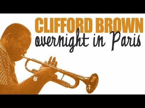 Best of Clifford Brown In Paris