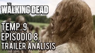 Avance The Walking Dead Temp. 9 Episodio 08