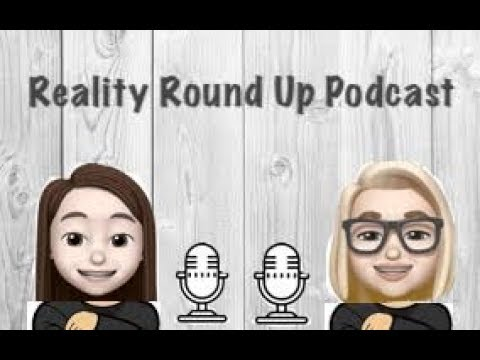 Reality Roundup Podcast #8
