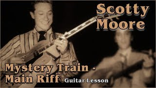 Rockabilly Guitar Lesson - Scotty Moore - Mystery Train - Main Riff