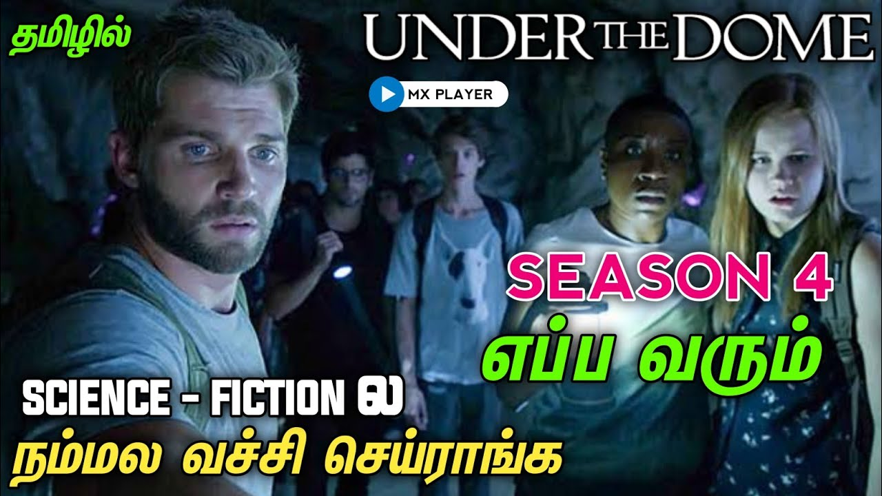 Download Under the dome season 4 update in Tamil|Under the Dome Season 4 update|Under the Dome web series