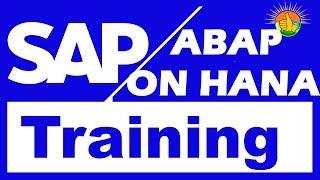 SAP ABAP On HANA Training Videos 1 - SAP ABAP On HANA Tutorial for beginners