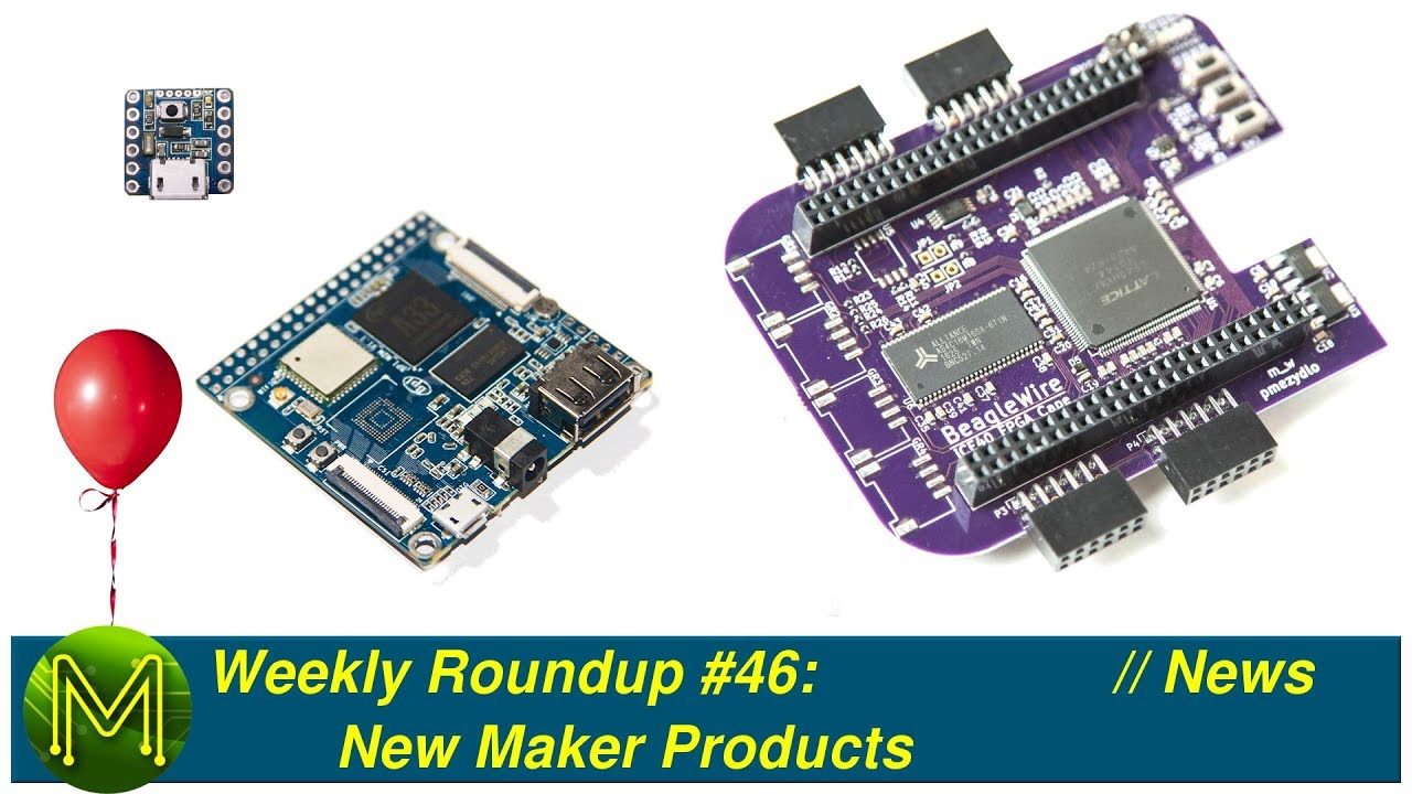 Weekly Roundup #46 - New Maker Products // News - Page 2 of 6 - MickMake