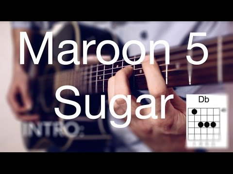 Sugar - Maroon 5 How to Play on Guitar Lesson / Guitar Tutorial -Easy Acoustic Guitar Cover/TABS