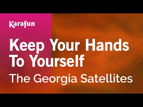 Karaoke Keep Your Hands To Yourself - The Georgia Satellites *