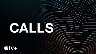 Calls — Trailer ufficiale | Apple TV+