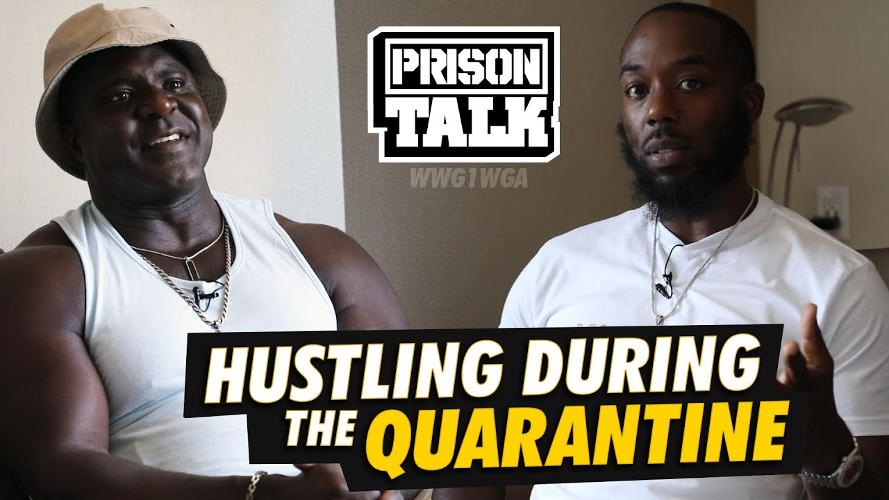 Hustling during the Quarantine - Prison Talk 23.24