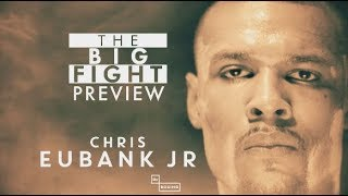 The Big Fight Live preview: Chris Eubank Jnr