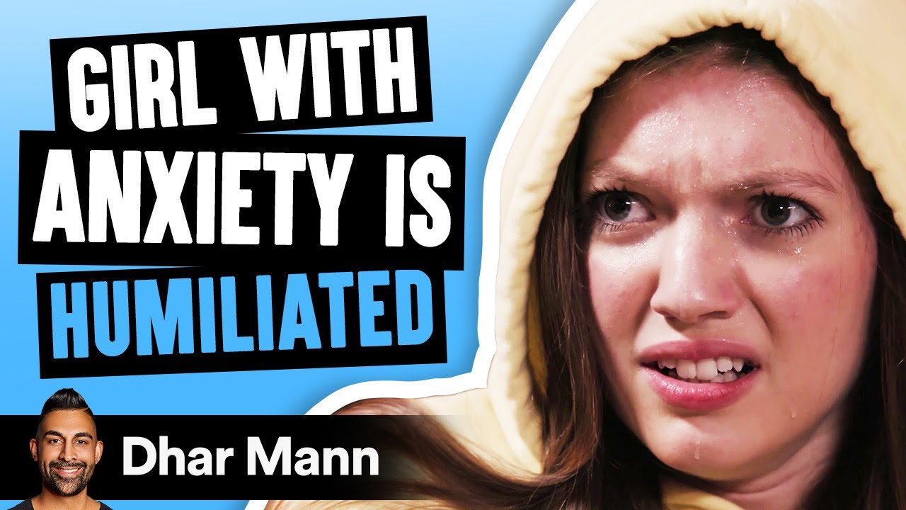 Girl With ANXIETY Is HUMILIATED, What Happens Is Shocking | Dhar Mann
