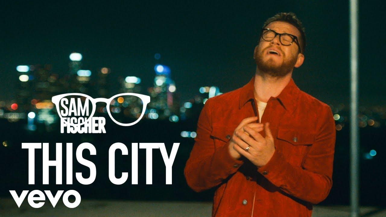 Arti Lirik dan Terjemahan Sam Fischer - This City