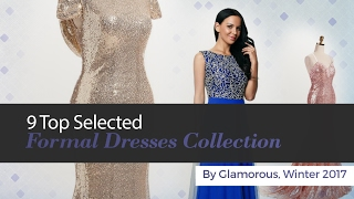 9 Top Selected Formal Dresses Collection By Glamorous, Winter 2017