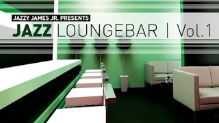 DJ Maretimo - Jazz Loungebar Vol.1 (Full Album) HD, 2013, Smooth Bar Lounge Music