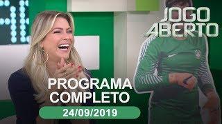 Jogo Aberto - 24/09/2019 - Programa completo