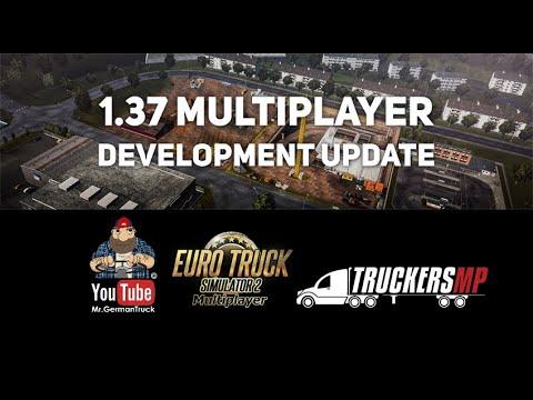 [ETS2 v1.37] Wann kommt der Multiplayer ? – Hier die Antwort !