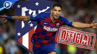 OFFICIEL : Luis Suarez quitte le Barça pour l'Atlético de Madrid | Revue de presse