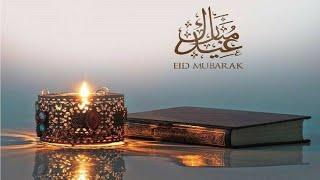 Eid Mubarak 2020 // Eid Mubarak Whatsapp Status // Eid Mubarak Wishes 2020
