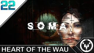 HEART OF THE WAU | Soma | 22