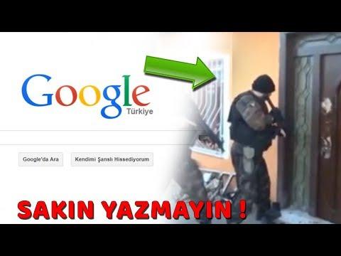 EVE POLİS GELDİ ! Google'a Asla Yazılmaması Gereken Kelimeler