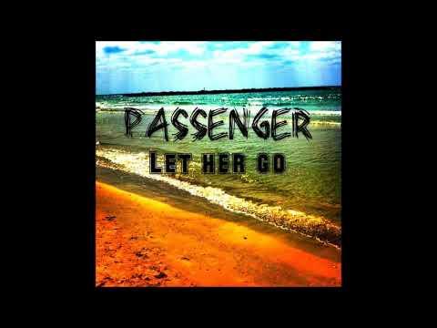 passenger let her go lyric video