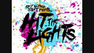 Watch Hit The Lights Stay Out video