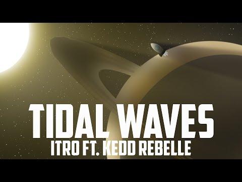 [Tofuu intro song] Itro Ft. Kedo Rebelle - Tidal Waves [Free] [Royalty Free]