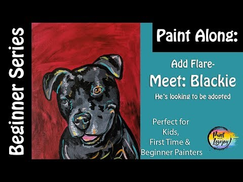 Add Flare to Black Lab Painting - Easy step by step acrylic painting for kids and beginner painters