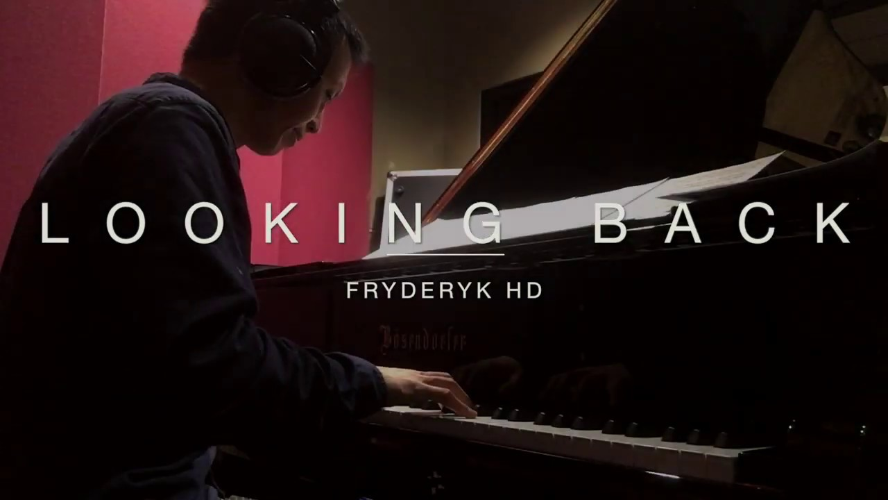 Fryderyk HD - Looking Back