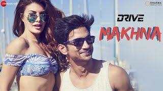 MAKHNA : (Tanishk Bagchi, Yasser Desai, Asees Kaur) full HD video song | O Makhna vy Makhna