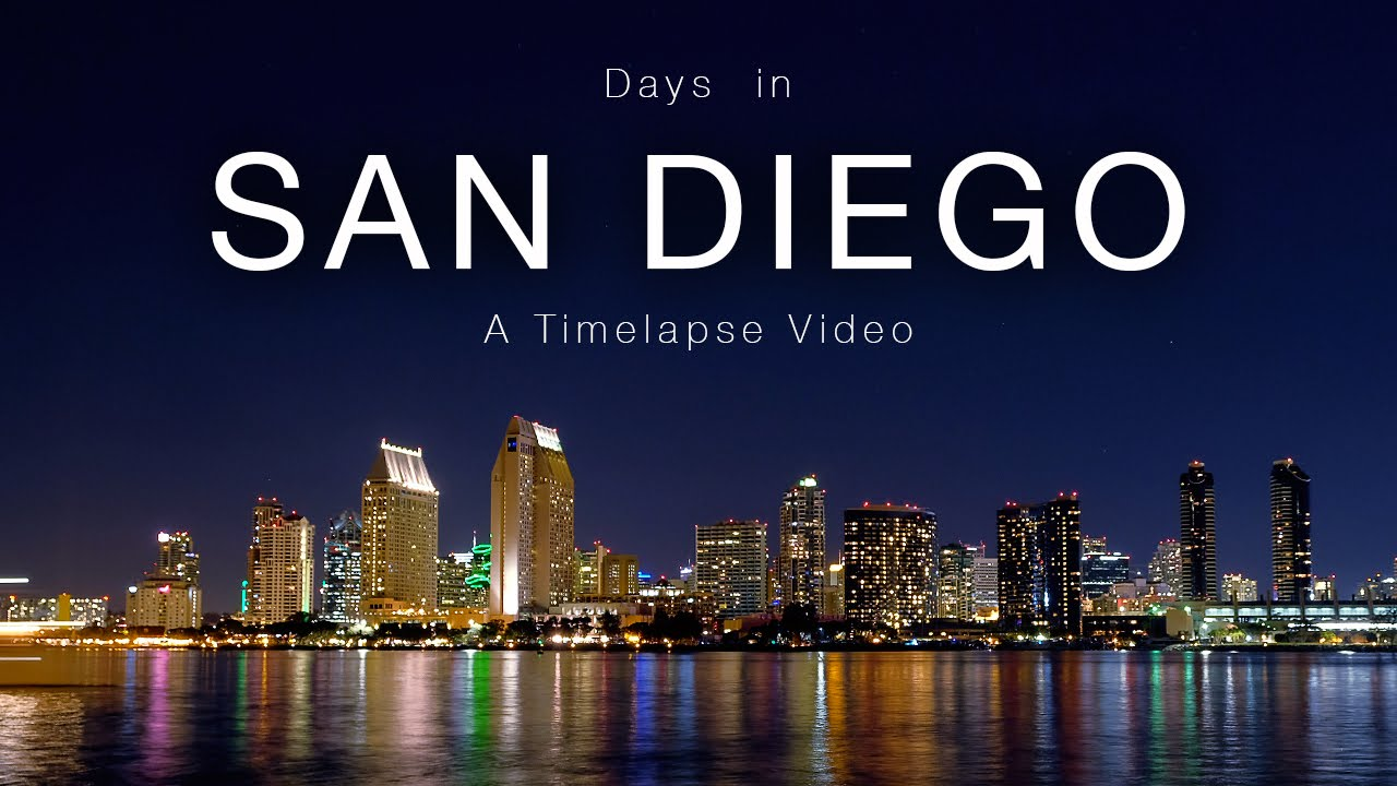 san diego a time lapse video youtube. Black Bedroom Furniture Sets. Home Design Ideas