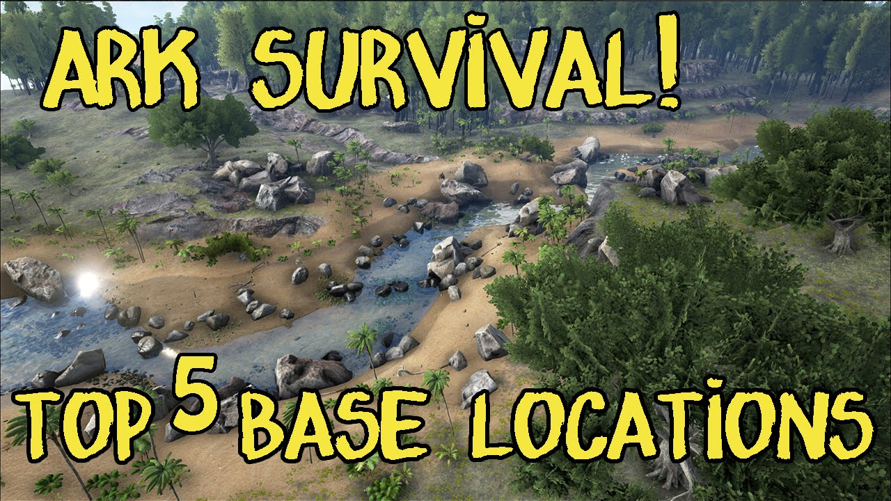 Amazing Top 5 Base Locations In ARK Survival Evolved   YouTube