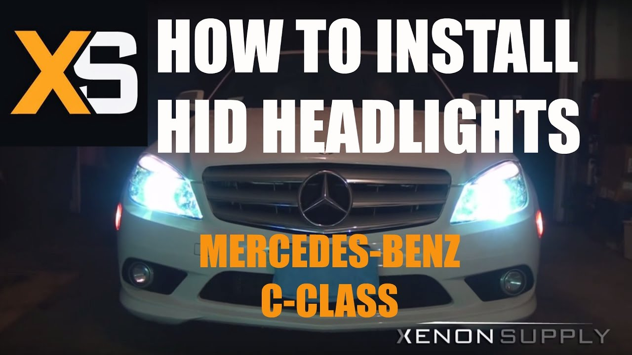Diy hid xenon install mercedes benz c class 250350 2007 2014 diy hid xenon install mercedes benz c class 250350 2007 2014 youtube fandeluxe Image collections