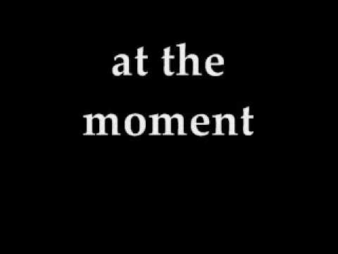 """At The Moment"" ( The Instrument Song )"